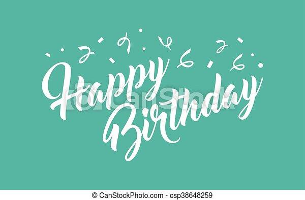 γενέθλια , ευτυχισμένος  - csp38648259
