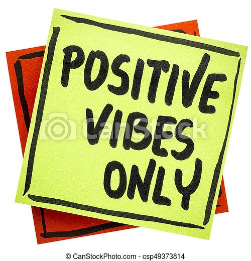 θετικός , συμβουλή , vibes , μόνο , υπενθύμιση , ή  - csp49373814