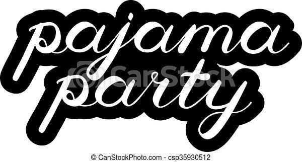 かわいい, handwriting., ブラシ, パーティー, lettering., パジャマ - csp35930512