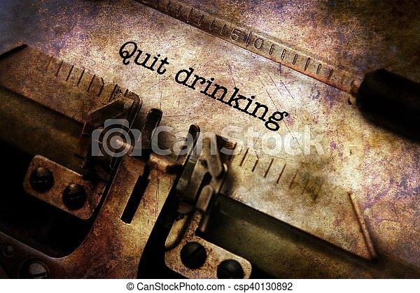 やめられる, 飲むこと, テキスト, タイプライター - csp40130892