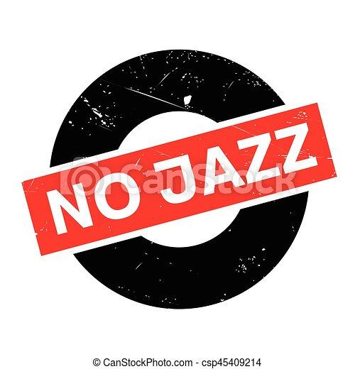 ゴム製 スタンプ, ジャズ, いいえ - csp45409214