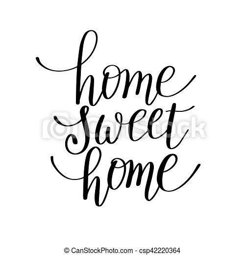 レタリング, カリグラフィー, 引用, 甘い, 手書き, 家 - csp42220364
