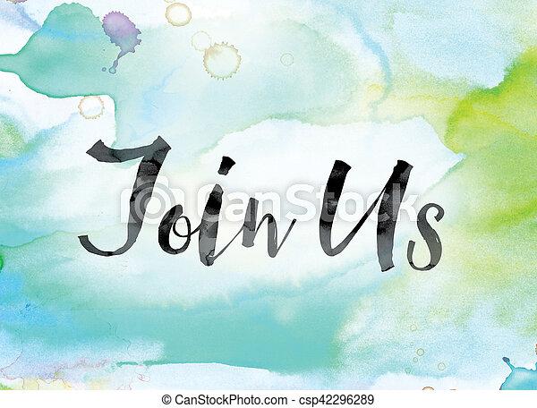 参加しなさい, カラフルである, 単語, 私達, 水彩画, インク, 芸術 - csp42296289