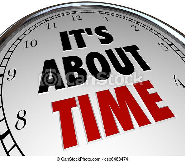 大約, 鐘, 它是, -, 提醒, 最終期限, 詞, 時間 - csp6488474