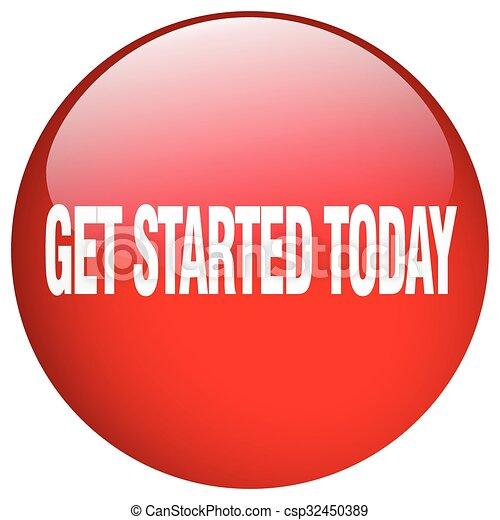得なさい, started, ボタン, 隔離された, 赤, 押し, ラウンド, 今日, ゲル - csp32450389
