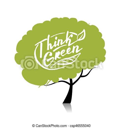 概念, 木, あなたの, デザイン, green., 考えなさい - csp46555040