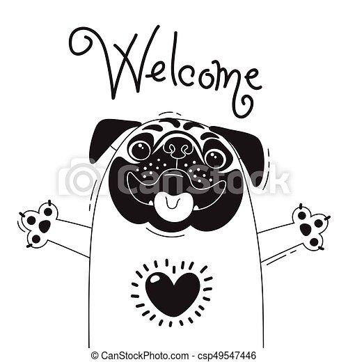 面白い Welcome 言う かわいい パグ イラスト デザイン