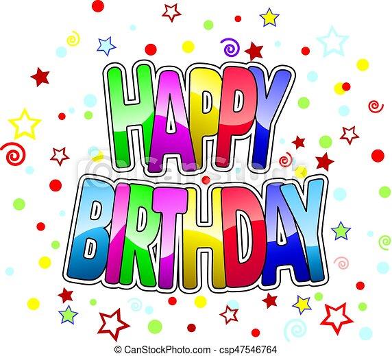생일, 벡터, 인사장, 행복하다 - csp47546764
