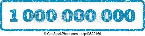 1 000 000 000 Rubber Stamp - csp43839466