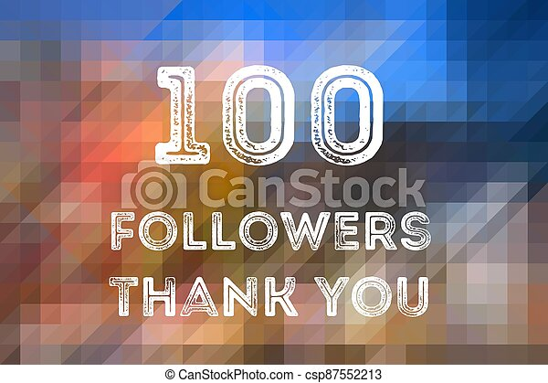 100 followers - csp87552213