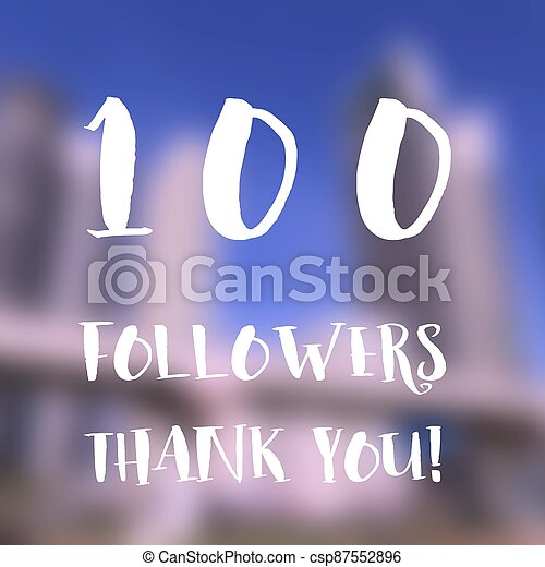 100 followers - csp87552896