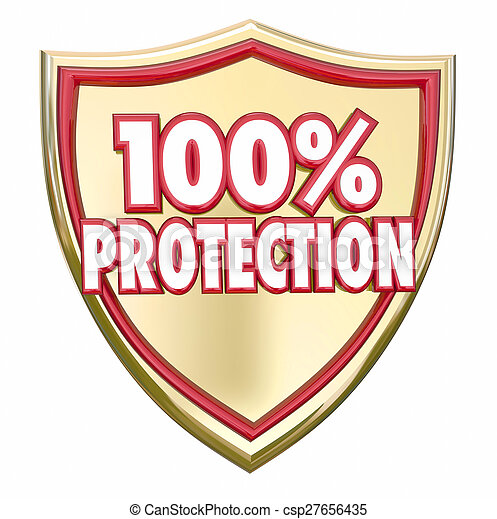 100 Percent Protection Shield Safety Security Insurance - csp27656435