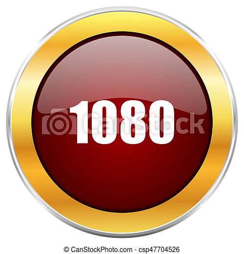 1080 red web icon with golden border isolated on white background. Round glossy button. - csp47704526