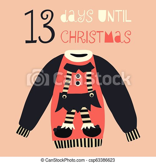 Days Until Christmas Countdown.13 Days Until Christmas Vector Illustration Christmas Countdown 13 Days Vintage Scandinavian Style Hand Drawn Ugly Sweater Holiday Design Set For