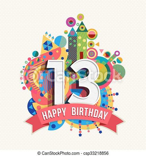 13 års kort 13, färg, affisch, hälsning, födelsedag, år, kort, lycklig  13 års kort