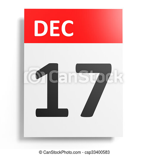 Calendario sobre fondo blanco. 17 de diciembre. - csp33400583