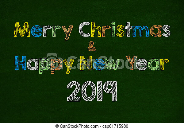 2019 and Merry Christmas Word On Chalkboard - csp61715980