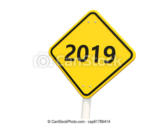 2019 New year symbol on a road sign - csp61786414
