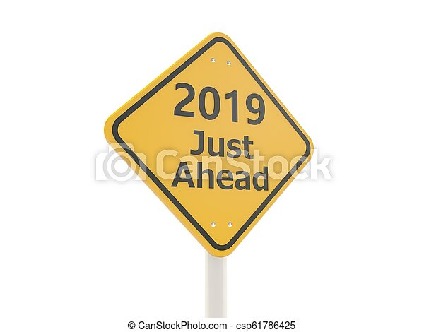 2019 New year symbol on a road sign - csp61786425