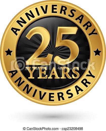 25 years anniversary gold label, vector illustration - csp23208498