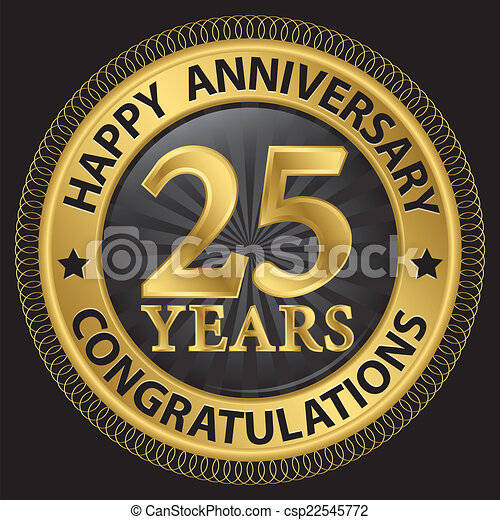 25 years happy anniversary congratulations gold label with ribbon, vector illustration - csp22545772