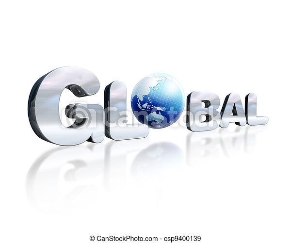 3 D chromed lettering with the word Global and earth globe in place of the O. On white reflective surface. Viewed in slight perspective. - csp9400139