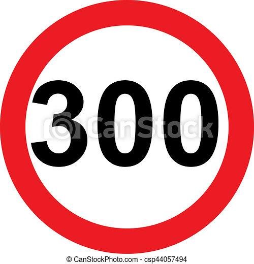 300 limitation vitesse panneaux signalisations limitation 300 signe fond blanc vitesse. Black Bedroom Furniture Sets. Home Design Ideas