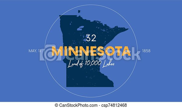 32 of 50 states of the United States with a name, nickname, and date admitted to the Union, Detailed Vector Minnesota Map for printing posters, postcards and t-shirts - csp74812468