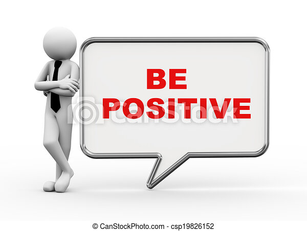 3d businessman with speech bubble - be positive - csp19826152