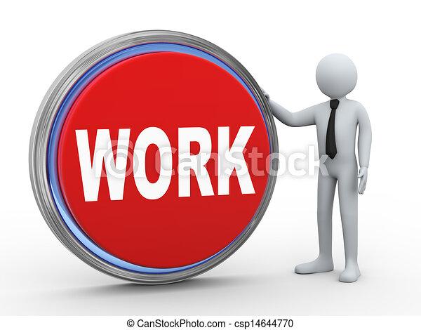 3d businessman with work button - csp14644770