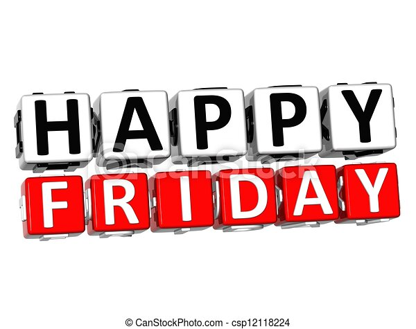 3d happy friday button click here block text over white clip art rh canstockphoto com free funny friday clip art friday the 13th clip art free