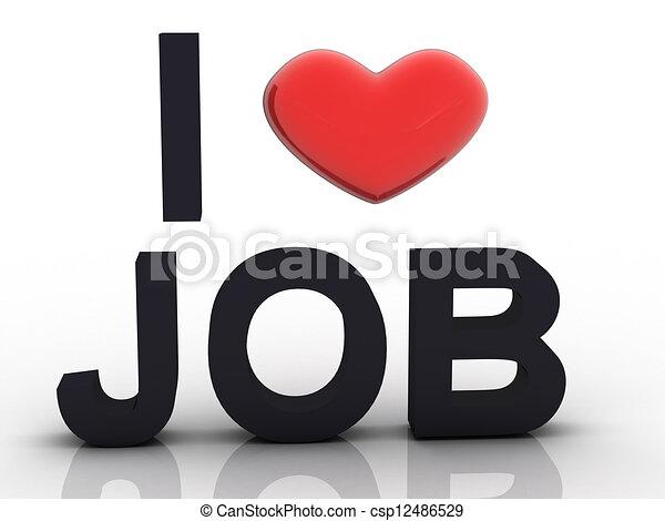 3D I Love Job - csp12486529
