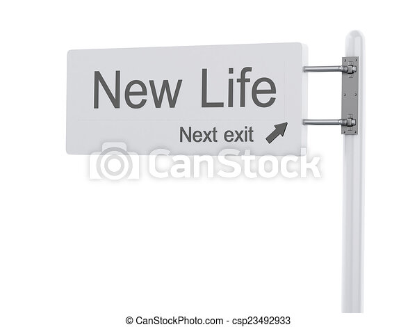 3D Illustration. Highway Sign, the next exit new life. Isolated  - csp23492933