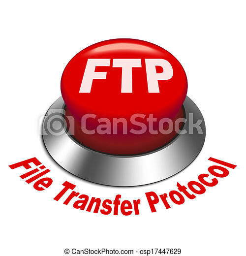 3d illustration of FTP ( File transfer Protocol ) button - csp17447629