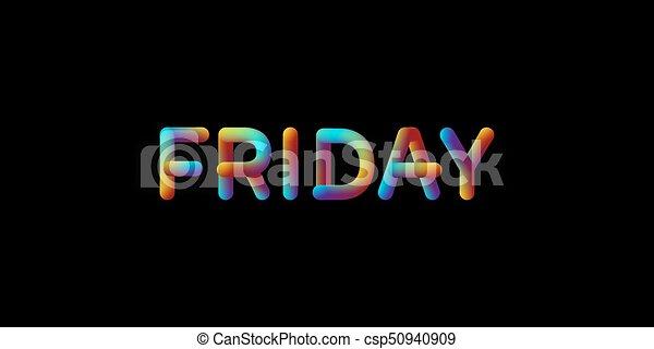 3d iridescent gradient Friday sign. - csp50940909