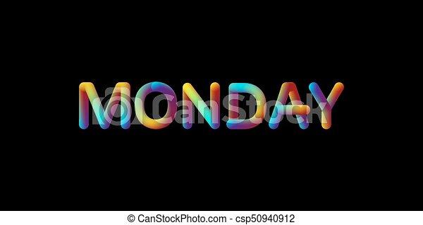 3d iridescent gradient Monday sign. - csp50940912