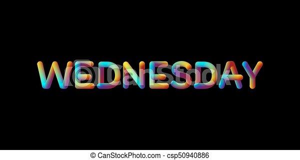 3d iridescent gradient Wednesday sign. - csp50940886