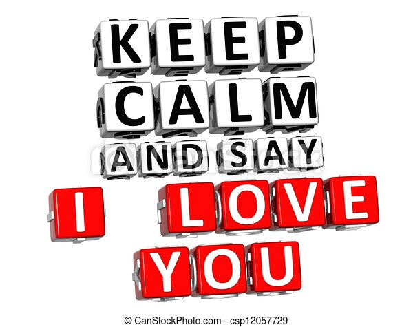 3d keep calm and say i love you button click here block text clip rh canstockphoto com I Love You Funny Clip Art I Love You Funny Clip Art
