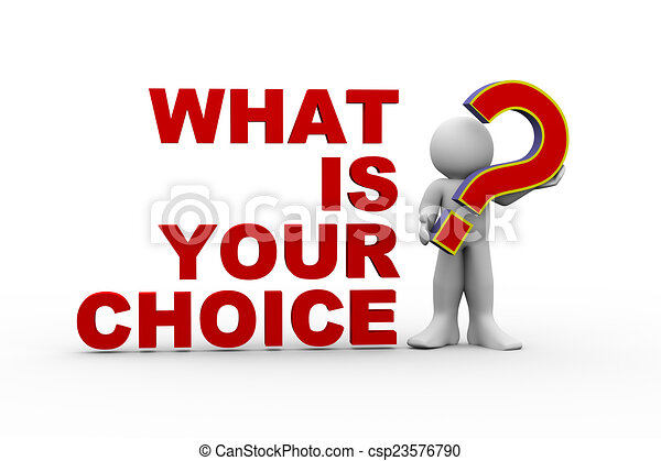 3d man what is your choice - csp23576790
