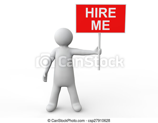3d man with Hire Me placard - csp27910628