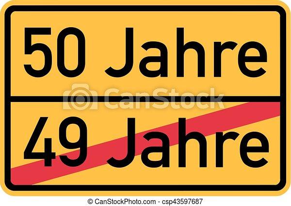 50th birthday - roadsign german - csp43597687