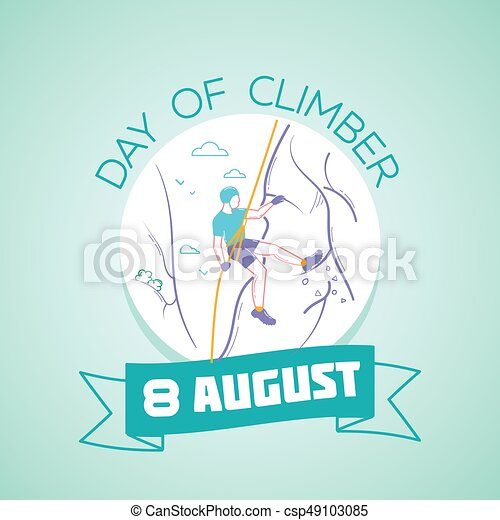 8 august Day of climber - csp49103085