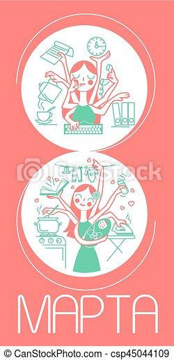 8 March Women  work and at home - csp45044109