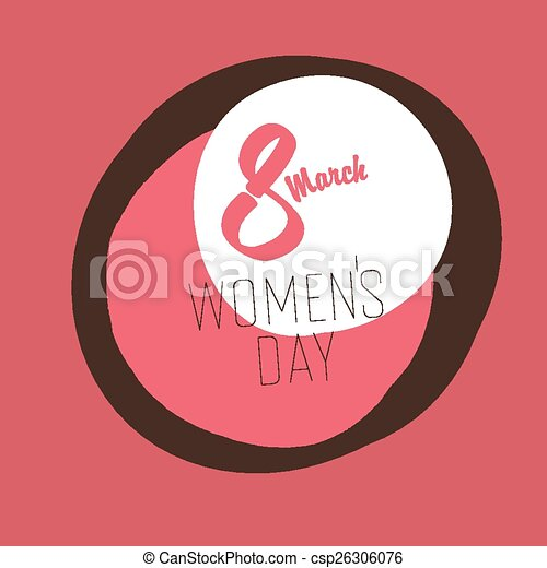 8 March, Women's Day Greeting Card - csp26306076
