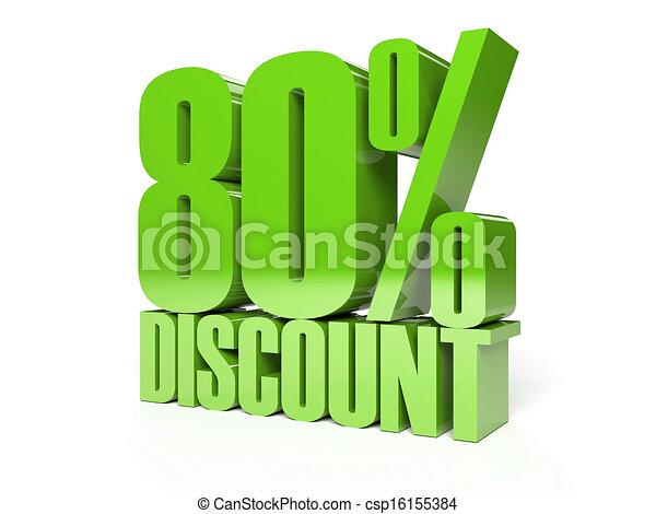 80 percent discount.  - csp16155384