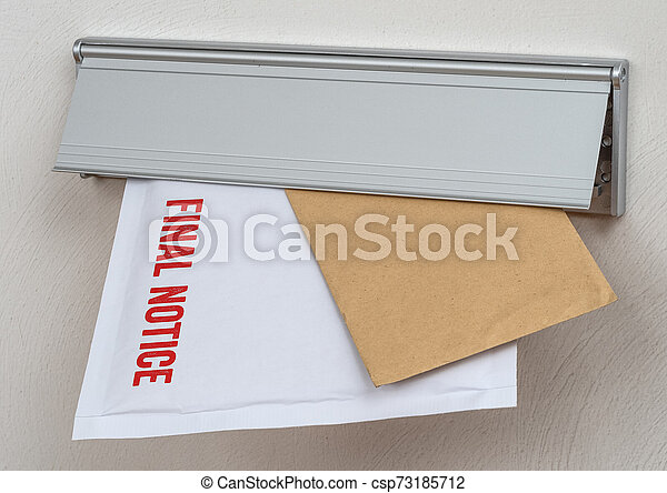 A letter labeled Final notice in a mail slot - csp73185712