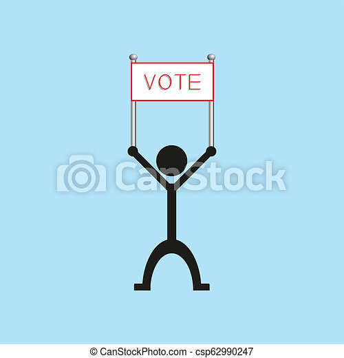 """A man holds a poster with the word """"vote"""". illustration. - csp62990247"""