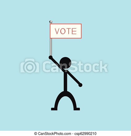 "A man holds a poster with the word ""vote"". Vector illustration. - csp62990210"
