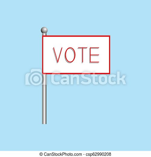 "A poster with the word ""vote"". illustration. - csp62990208"