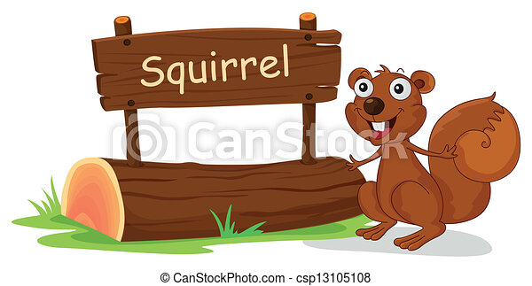 A squirrel beside a wooden signage - csp13105108